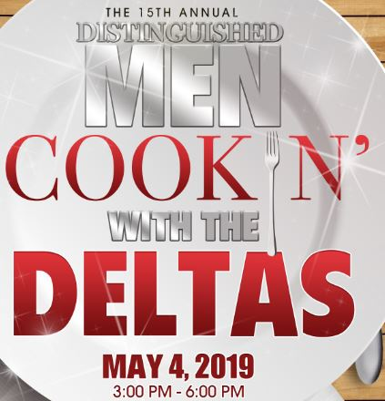 Distinguished Men Cookin' with the Deltas | May 4, 2019